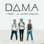 D.A.M.A – A Veces ft. Andrés Dvicio