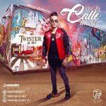 Twister El Rey – Pa' la calle me voy