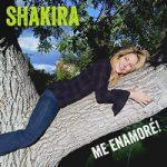 Shakira – Me Enamoré